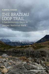 Hike the Brazeau Loop in Jasper, Canada